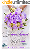 Sweetheart Bride: An Andersen Family Romantic Comedy (Brides of Paradise Book 2)