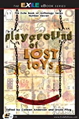 Playground of Lost Toys (The Exile Book of) Kindle Edition