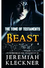 Beast: An OUTER HELLS Dark Urban Fantasy (OUTER HELLS - The Tome of Testaments Book 2) Kindle Edition