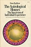 Astrological Houses: The Spectrum of Individual Experience