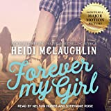 Forever My Girl: The Beaumont Series, Book 1