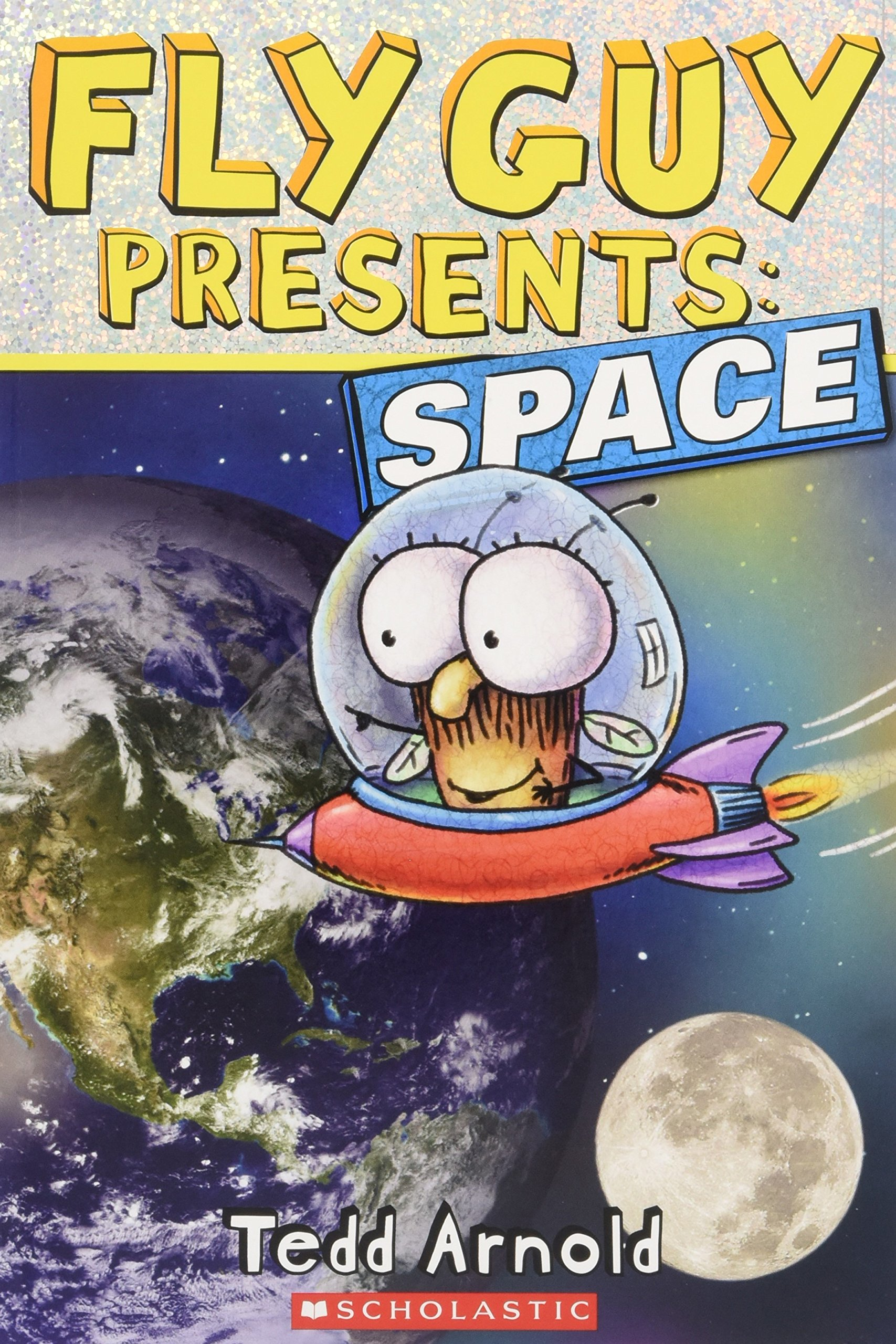 Fly Guy Presents: Space (Scholastic Reader, Level 2): Tedd Arnold:  9780545564922: Amazon.com: Books