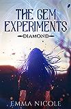 The Gem Experiments: Diamond