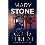 Cold Threat (Ellie Kline Series Book 3)