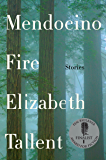 Mendocino Fire: Stories