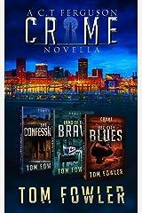 The C.T. Ferguson Crime Novella Collection Kindle Edition