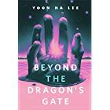 Beyond the Dragon's Gate: A Tor.com Original