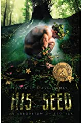 His Seed: An Arboretum of Erotica Kindle Edition
