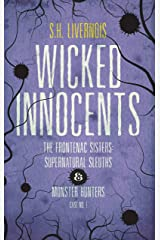 Wicked Innocents: Case No. 1 (The Frontenac Sisters: Supernatural Sleuths & Monster Hunters) Kindle Edition