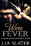 Were Fever: A Were Legends Short Story
