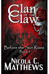 Clan of the Claw (Before the Sun Rises Series Book 3) Kindle Edition