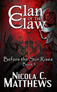 Clan of the Claw (Before the Sun Rises Series Book 3)