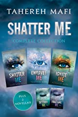 Shatter Me Complete Collection: Shatter Me, Destroy Me, Unravel Me, Fracture Me, Ignite Me Kindle Edition