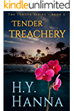 TENDER TREACHERY: The TENDER Mysteries ~ Book 2