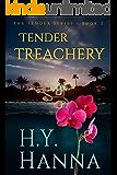 TENDER TREACHERY: The TENDER Mysteries ~ Book 2