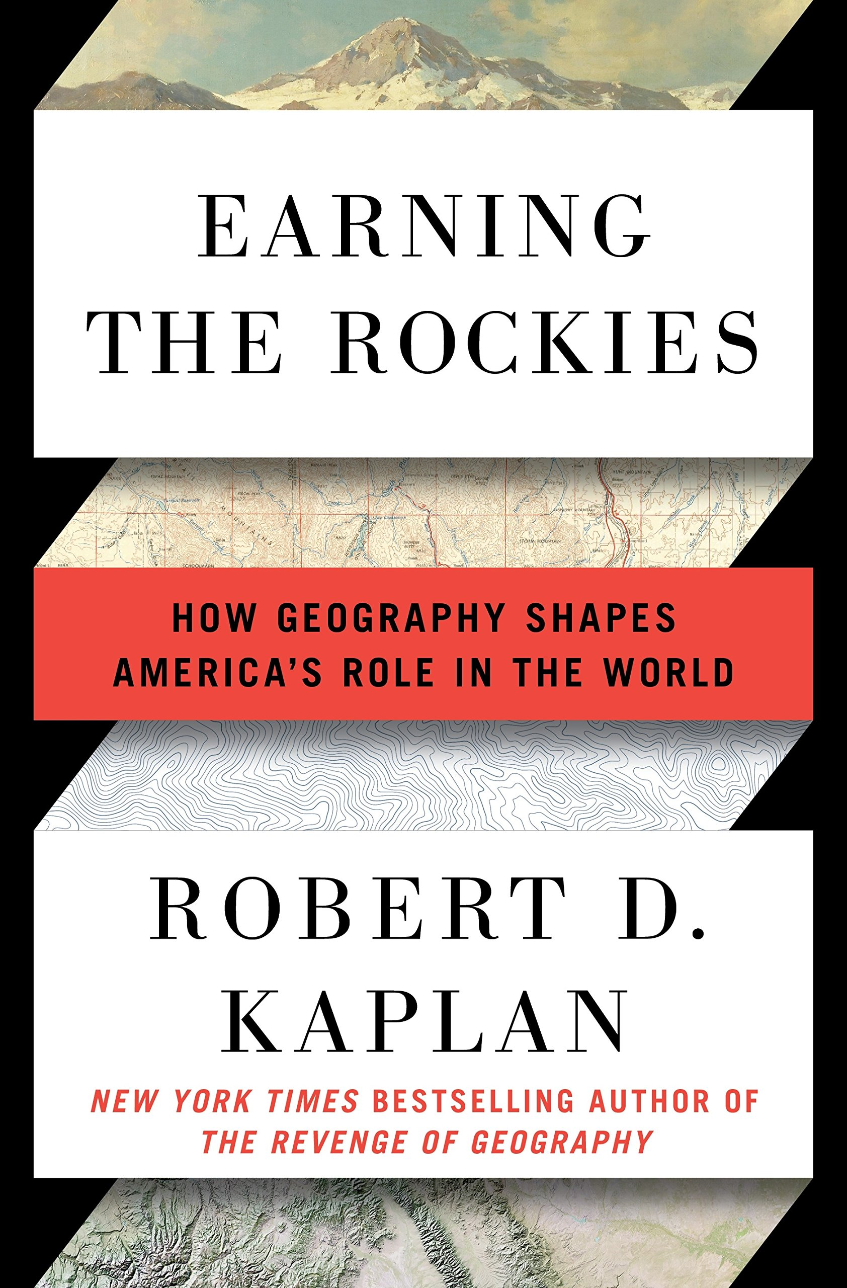 earning the rockies how geography shapes america s role in the