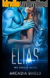 Elias (My Single Alien - sci-fi romance adventure Book 6)