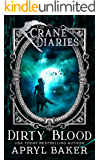The Crane Diaries: Dirty Blood