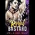 Royal Bastard (a Bad Boy Royal Romance)