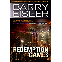 Redemption Games (Previously published as Killing Rain and One Last Kill) (A John Rain Novel) (English Edition)