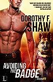 Avoiding the Badge (Arizona K9 Book 1)