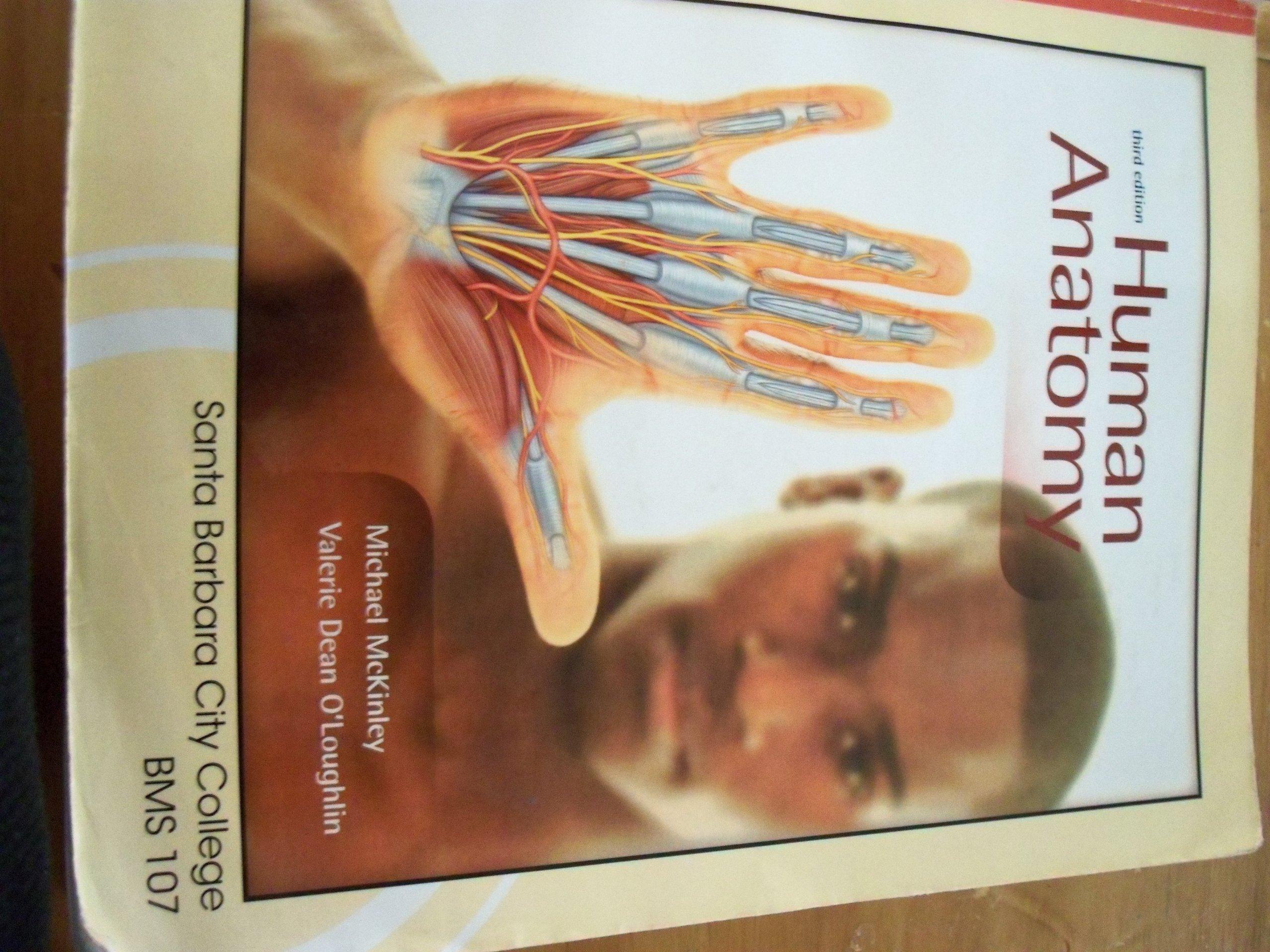 Human Anatomy 3rd Edition Santa Barbara City College Bms 107