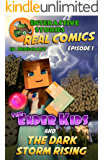 The Ender Kids and the Dark Storm Rising: The Greatest Minecraft Comics for Kids