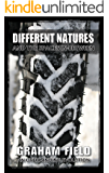 Different Natures: and the spaces in-between