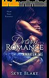 Dream Romance: Awaken Me