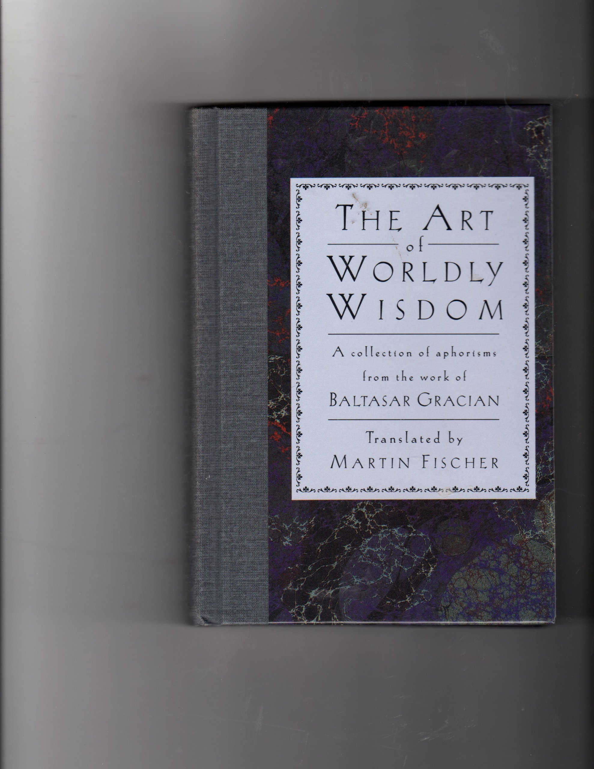 The Art of Worldly Wisdom pdf