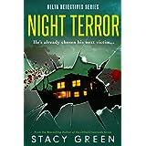 Night Terror (Delta Detectives/Cage Foster Mystery #3) (Delta Detective Series)