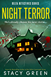 Night Terror (Delta Detectives/Cage Foster Mystery #3) (Delta Detective Series)