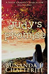 Judy's Promise: A sixth-grader's search for belonging Kindle Edition