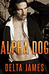 Alpha Dog: A Rough Romance (Mercenary Masters) Kindle Edition