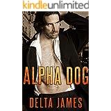 Alpha Dog: A Rough Romance (Mercenary Masters)