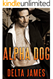 Alpha Dog: A Rough Romance