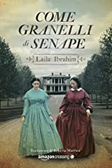 Come granelli di senape (Italian Edition) Kindle Edition