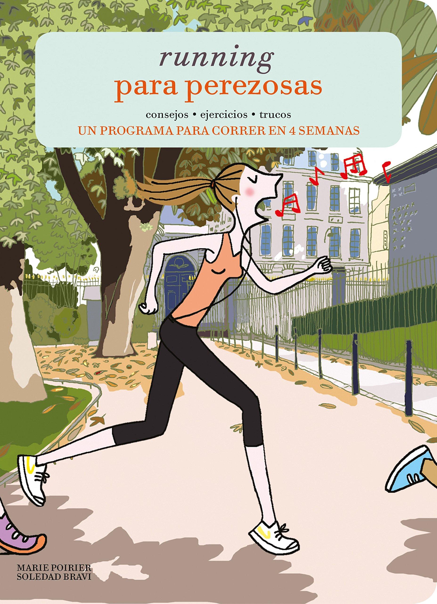 Running para perezosas: Amazon.es: Marie Poirier, Soledad ...
