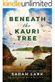 Beneath the Kauri Tree (The Sea of Freedom Trilogy Book 2)