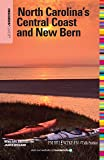 Insiders' Guide® to North Carolina's Central Coast and New Bern, 19th (Insiders' Guide Series)