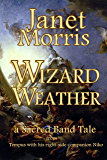 Wizard Weather (Sacred Band of Stepsons: Sacred Band Tales Book 2)