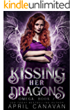 Kissing Her Dragons: A Dragon Shifter Fated Mate Romance (Omega Book 7)