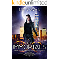 The Immortals (A Lila Stone Supernatural Crime Thriller Book 1)
