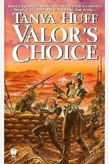 Valor's Choice (Valor Novel Book 1) Kindle Edition