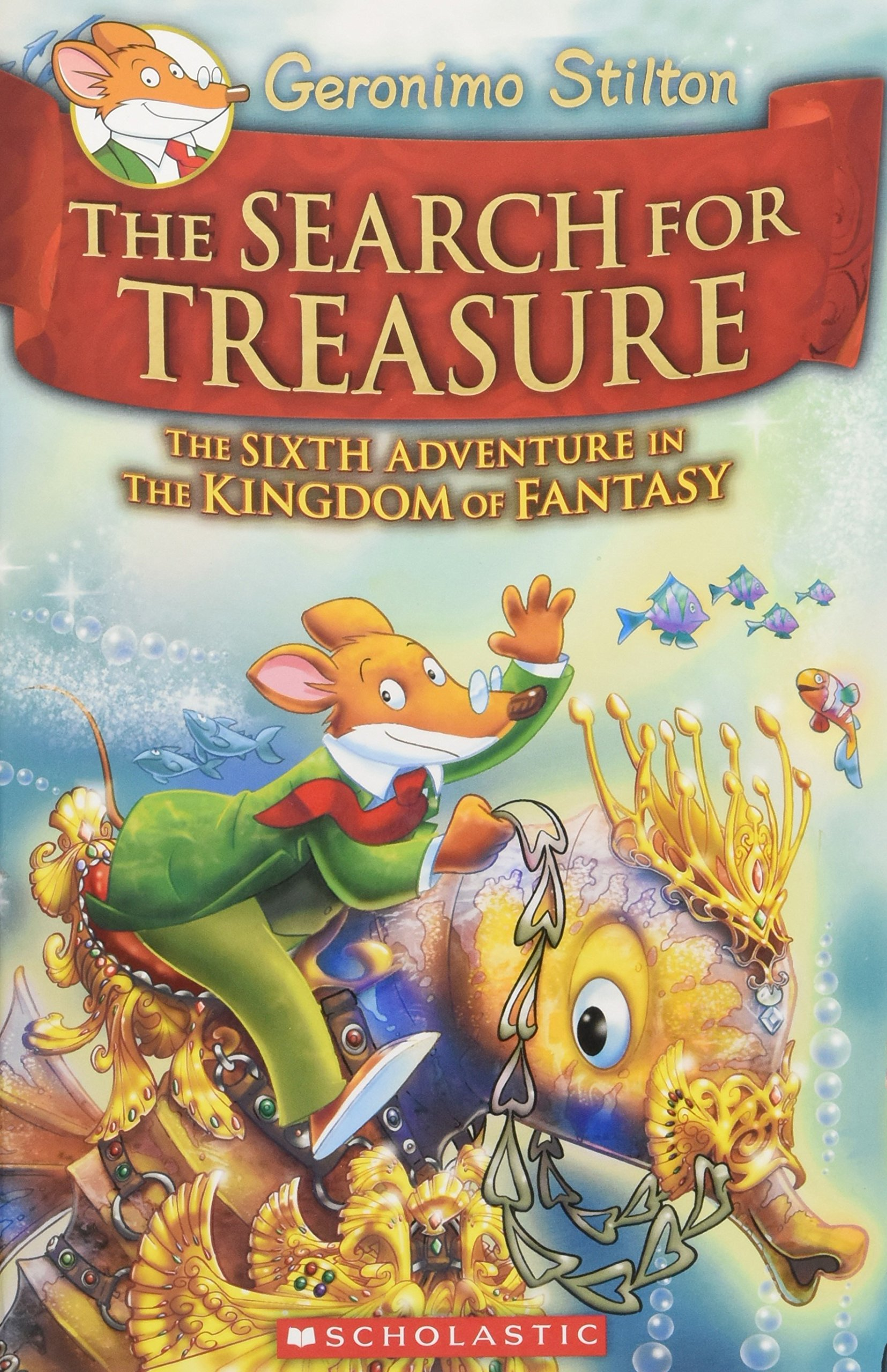 geronimo-stilton-and-the-kingdom-of-fantasy-6-the-search-for-treasure-geronimo-stilton-the-kingdom-of-fantasy