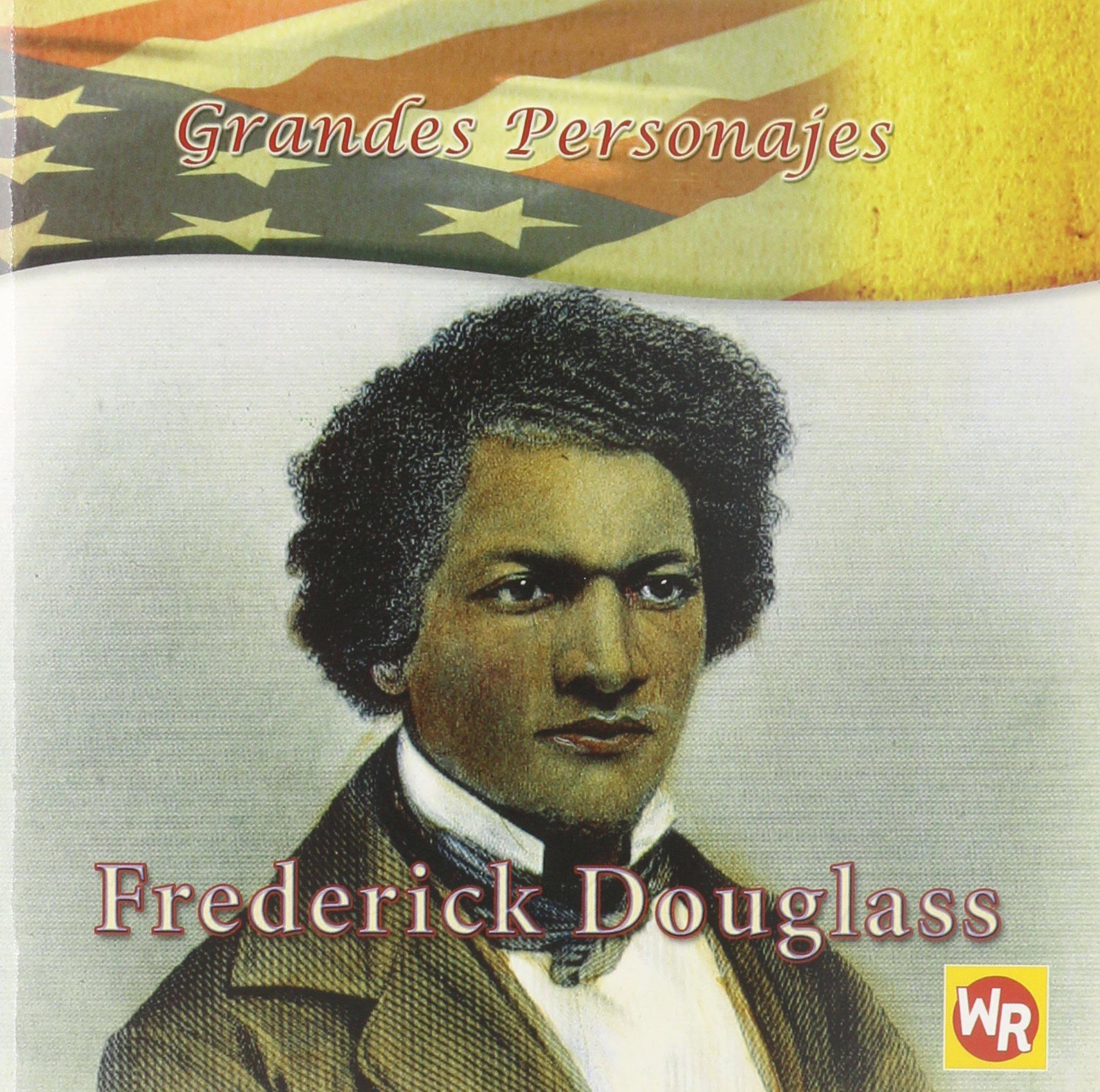 Read Online Frederick Douglass (Grandes Personajes/ Great Americans) (Spanish Edition) pdf