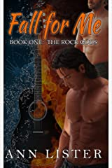 Fall For Me (The Rock Gods Book 1) Kindle Edition