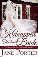 The Kidnapped Christmas Bride (Taming of the Sheenans Book 3) Kindle Edition