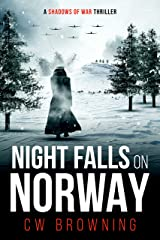 Night Falls on Norway (Shadows of War Book 3) Kindle Edition