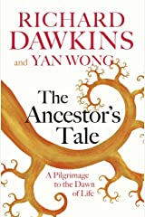 The Ancestor's Tale: A Pilgrimage to the Dawn of Life Kindle Edition